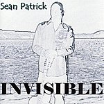 Sean Patrick Invisible