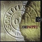 Scritti Politti Oh Patti (Don't Feel Sorry For Loverboy) (3-Track Maxi-Single)