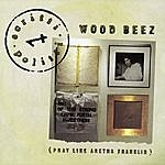 Scritti Politti Wood Beez (Pray Like Aretha Franklin) (3-Track Maxi-Single)
