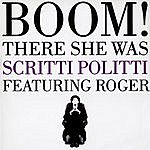 Scritti Politti Boom! There She Was (3-Track Remix Maxi-Single)