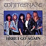 Whitesnake Here I Go Again '87 (2008 Digital Remaster)(Single)