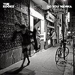 The Kooks Do You Wanna (Alternate Mix)(Single)