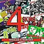 The 4 Skins Singles And Rarities