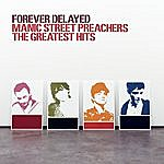 Manic Street Preachers Forever Delayed: The Greatest Hits