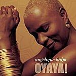 Angélique Kidjo Oyaya!