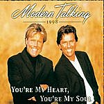 Modern Talking You're My Heart, You're My Soul (5-Track Maxi-Single)