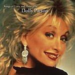 Dolly Parton Songs Of Love & Heartache