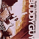 Buddy Guy Buddy's Baddest: The Best Of