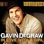 Gavin DeGraw In Love With A Girl (3-Track Maxi-Single)