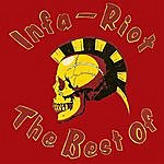 Infa Riot The Best Of Infa Riot