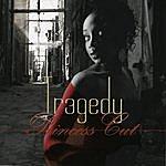 Tragedy Princess Cut