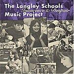The Langley Schools Music Project Innocence & Despair