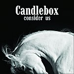 Candlebox Consider Us (Single)