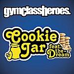 Gym Class Heroes Cookie Jar (Edited Version) (Single)