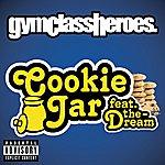 Gym Class Heroes Cookie Jar (Parental Advisory) (Single)