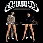 Chromeo Fancy Footwork (Deluxe Edition)