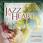 Sam Levine Jazz From The Heart