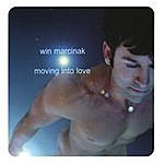 Win Marcinak Moving Into Love