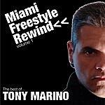 Tony Marino Miami Freestyle Rewind, Vol.1