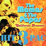 The Mamas & The Papas California Dreamin' Hit Pac (3-Track Maxi-Single)