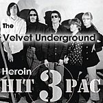 The Velvet Underground Heroin Hit Pac (3-Track Maxi-Single)
