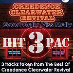 Creedence Clearwater Revival Good Golly Miss Molly Hit Pac (3-Track Maxi-Single)