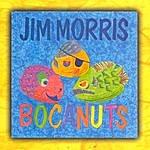 Jim Morris Bocanuts