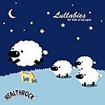 Mache Seibel HealthRock Lullabies For Kids Of All Ages Edition