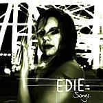 Edie Songs