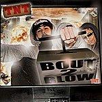 TNT Bout 2 Blow