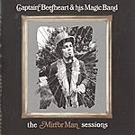 Captain Beefheart & The Magic Band The Mirror Man Sessions
