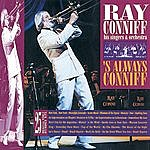 Ray Conniff 'S Always Conniff (Live)