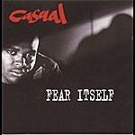 Casual Fear Itself (Parental Advisory)