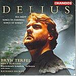 Bryn Terfel Delius: Sea Drift/Songs Of Farewell/Songs Of Sunset
