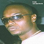 C-Loc Look Good With Me (6-Track Maxi-Single)