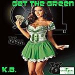 K.B. Get The Green