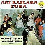 Barbarito Diez Asi Bailaba Cuba, Vol.II