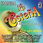 Banda La Costeña Por Un Amor