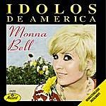 Monna Bell Idolos De America