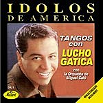 Lucho Gatica Idolos De America