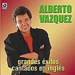 Alberto Vazquez Canta En Ingles