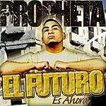 Propheta Sabrosura (2-Track Single)