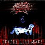 King Diamond Deadly Lullabyes