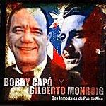Bobby Capo Dos Immortales De Puerto Rico
