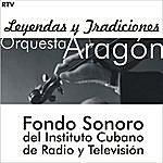 Orquesta Aragón Fondos Sonoros Del Instituto De Radio Y Televisión: 50's Cuban Orchestras