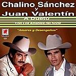 Chalino Sanchez Chalino Sanchez Y Juan Valentin