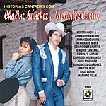 Chalino Sanchez Historias Cantadas Con-Chalino Sanchez Y Mercedes Castro