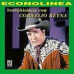 Cornelio Reyna Norteñisimas Con Cornelio Reyna