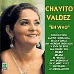 Chayito Valdez En Vivo