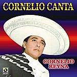 Cornelio Reyna Cornelio Canta